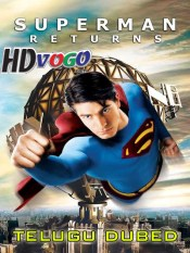 Super Man Returns 2006 in HD Telugu Dubbed Full Movie