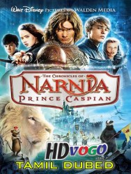 The Chronicles Of Narnia 2 2008 in HD Tamil Dubbed Full Movie
