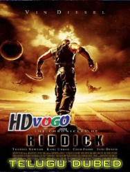 The Chronicles Of Riddick 2004 in HD Telugu Dubbed FUll Movie