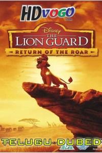 The Lion Guard Return Of The Roar 2015 in HD Telugu Dubbed Full Movie