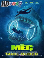 The Meg 2018 in HD Tamil Dubbed Full Movie