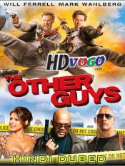 The Other Guys 2010 in HD Hindi Dubbed Full Movie