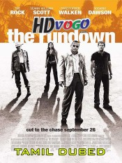 The Rundown 2003 in HD Tamil Dubbed Full Movie