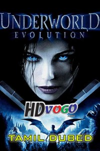 Underworld Evolution 2006 in HD Tamil Dubbed Full Movie