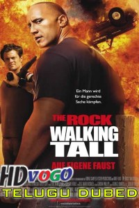 Walking Tall 2004 in HD Telugu Dubbed Full Movie