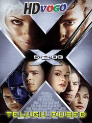 X Men 2 2003 in HD Telugu Dubbed Full Movie