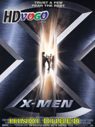 X Men 2000 in HD Hindi Dubbed Full Movie