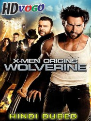 X Men Origins Wolverine 2009 in HD Hindi Dubbed Full mvoie