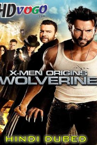 X Men Origins Wolverine 2009 in HD Hindi Dubbed Full Movie