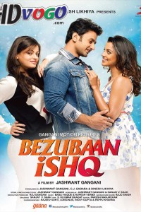 Bezubaan Ishq 2015 in HD Hindi Full Movie
