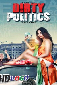 Dirty Politics 2015 in HD Hindi Full Movie