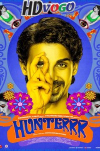 Hunterrr 2015 in HD Hindi Full Movie
