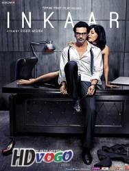 Inkaar 2013 in HD Hindi Full Movie
