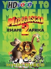 Madagascar Escape 2 Africa 2008 in HD Hindi Dubbed Full Movie
