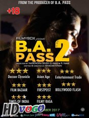 B A Pass 2 2017 in HD Hindi Full Movie