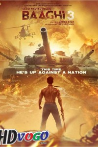 Baaghi 3 2020 in HD Hindi Full Movie