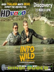 Into The Wild 2020 in HD Hindi Dubbed Full Show