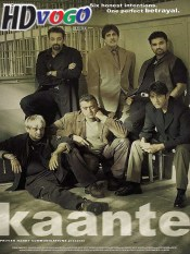 Kaante 2002 in HD Hindi Full Movie
