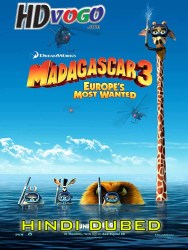 Madagascar 3 2012 in HD Hindi Dubbed Full Movie