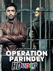 Operation Parindey 2020 in HD Hindi Full Movie