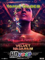 Velvet Nagaram 2020 in HD Tamil Full Movie