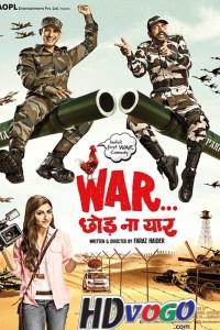 War Chhod Na Yaar 2013 in HD Hindi Full Movie