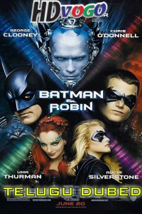 Batman and Robin 1997 in HD Telugu Dubbed Full Movie