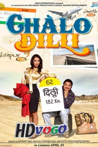 Chalo Dilli 2011 in HD Hindi Full Movie