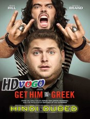 Get Him to the Greek 2010 in HD Hindi Dubbed Full Movie
