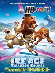 Ice Age Collision Course 2016 in HD Telugu Dubbed Full Movie