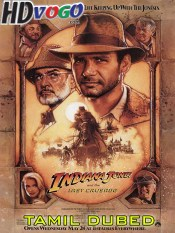 Indiana Jones 1989 in HD Tamil Dubbed Full Movie