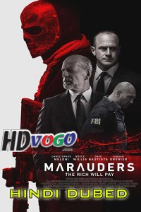 Marauders 2016 in HD Hindi Dubbed Full Movie
