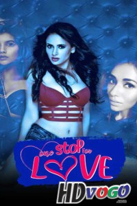 One Stop For Love 2020 in HD Hindi Full Movie