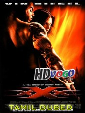 XXX 2002 in HD Tamil Dubbed Full Movie