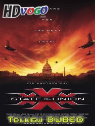 xXx State of the Union 2005 in HD Telugu Dubbed Full Movie copy