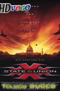 xXx State of the Union 2005 in HD Telugu Dubbed Full Movie