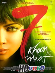 7 Khoon Maaf 2011 in HD Hindi Full Movie