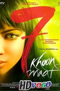 7 Khoon Maaf 2011 in HD Hindi Full Movie