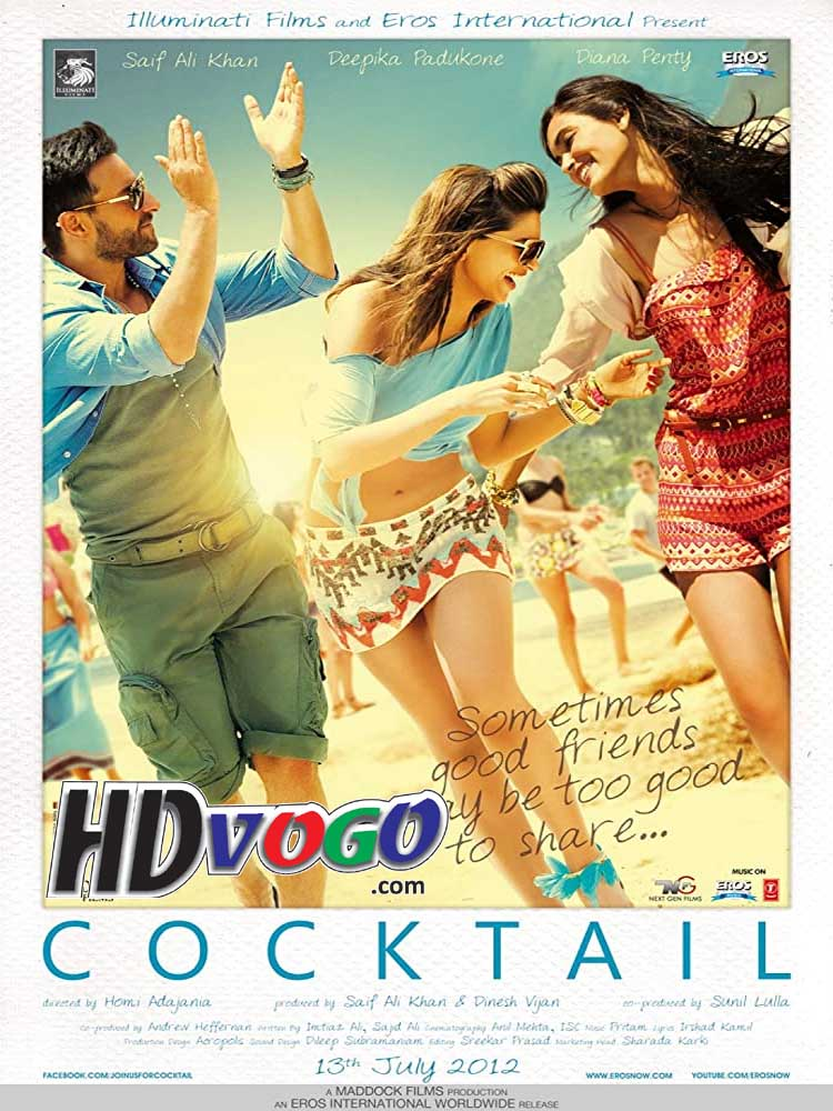 Cocktail 2012 in HD Hindi Full Movie - Watch Movies Online