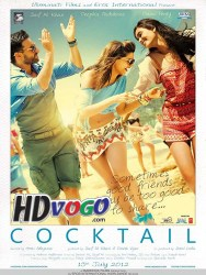 Cocktail 2012 in HD Hindi Full Movie