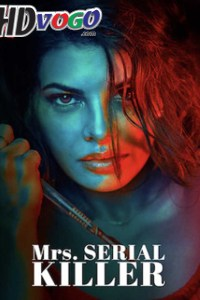 Mrs Serial Killer 2020 in HD Hindi Full Movie
