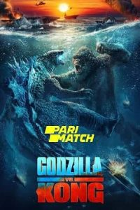 Godzilla vs. Kong (2021) Hindi Dubbed