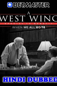 A West Wing Special to Benefit 2020 HD Hindi Dubbed