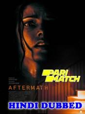 Aftermath 2021 HD Hindi Dubbed Full Movie