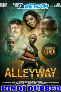 Alleyway 2021 HD Hindi Dubbed Full Movie