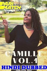 Camille Vol 1 2021 HD Hindi Dubbed Full Movie