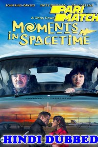Moments in Spacetime 2020 HD Hindi Dubbed Full Movie