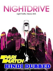 Night Drive 2021 HD Hindi Dubbed Full Movie