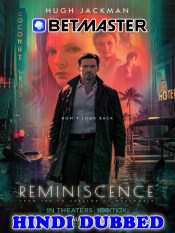 Reminiscence 2021 HD Hindi Dubbed Full Movie