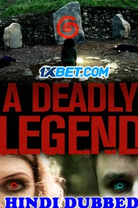 A Deadly Legend 2020 HD Hindi Dubbed